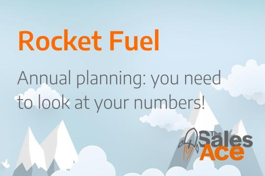 Rocket Fuel - annual planning: you need to look at your numbers!