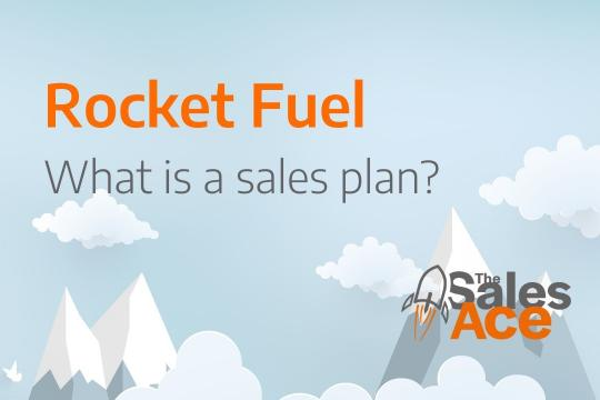 Rocket Fuel - What is a Sales Plan?