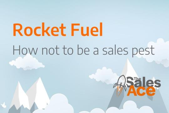 Rocket Fuel - How not to be a sales pest